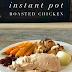 Easy Instapot Roast Chicken #SundaySupper