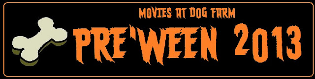 Movies At Dog Farm Pre'Ween 2013 banner