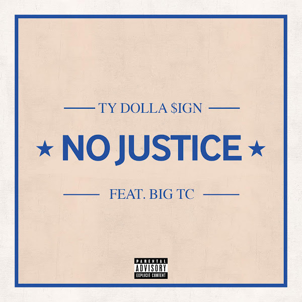 Ty Dolla $ign - No Justice (feat. Big TC) Cover