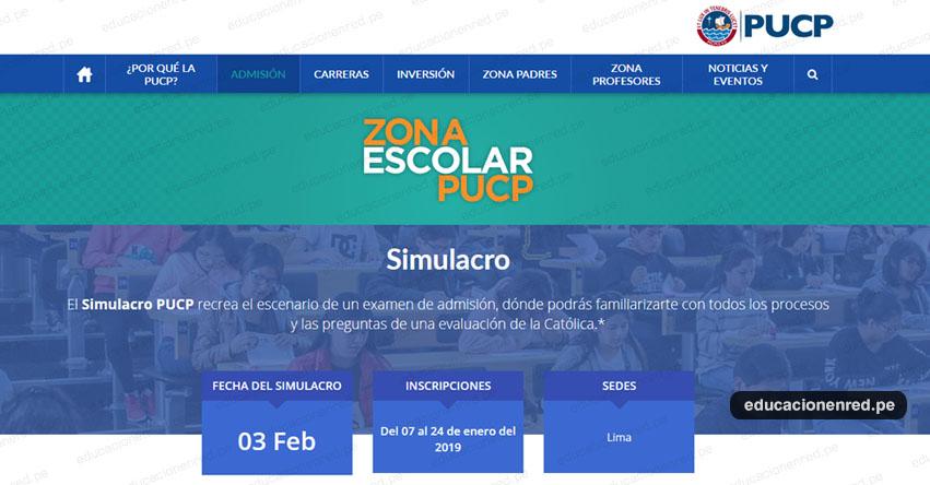 PUCP: Inscripción Simulacro Examen Admisión 2019 (3 Febrero) Zona Escolar - Pontificia Universidad Católica del Perú - www.pucp.edu.pe