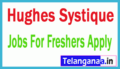 Hughes Systique Recruitment Jobs For Freshers Apply