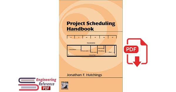Project Scheduling Handbook 1st Edition by Jonathan F. Hutching