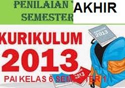 Soal PAI Kelas 6 Kurtilas Penilaian Akhir Semester Ganjil Tahun Pelajaran 2018-2019