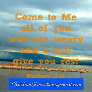 Come to me all of you who labor and I will give you rest. (Matthew 11:28)