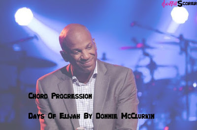 Chord Progression Days Of Elijah Donnie McClurkin