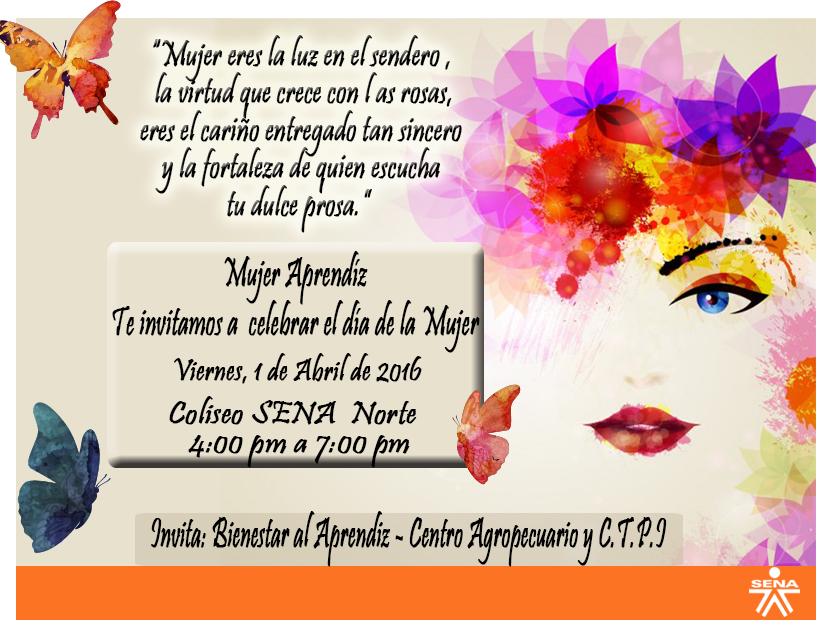 Invitacion DÍa De Las Madres RegiÓn: Centro Agropecuario Regional Cauca: Invitación Para Mujer
