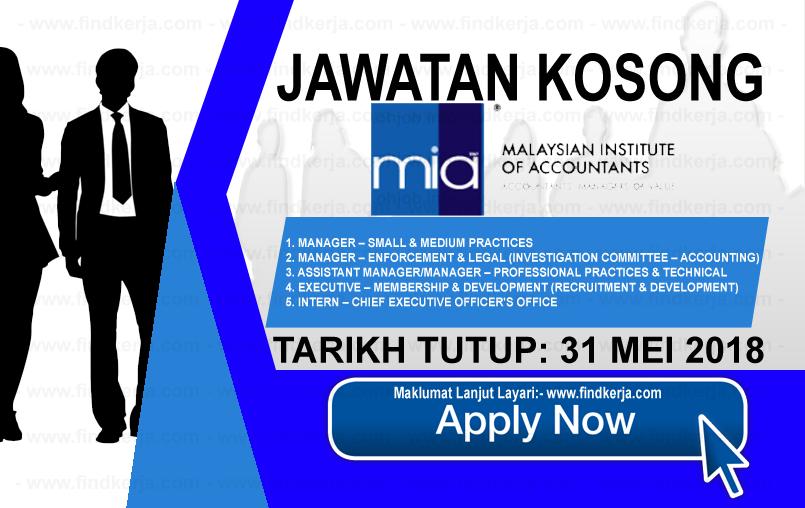 Jawatan Kerja Kosong MIA - Institut Akauntan Malaysia logo www.findkerja.com mei 2018