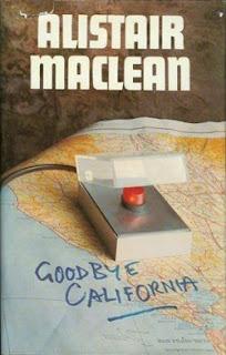 Alistair Maclean - Goodbye California