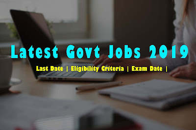 CGPSC Recruitment 2019- 117 Posts | Last Date of application | Eligibility Criteria | Exam Date | Latest Job Alerts 2019