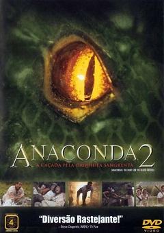 Anaconda 2 - A Caçada pela Orquídea Sangrenta Torrent