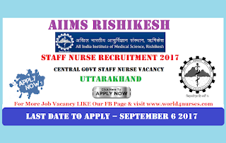 AIIMS Rishikesh 125 Staff Nurse Grade 1 Vacancy August 2017 (Central