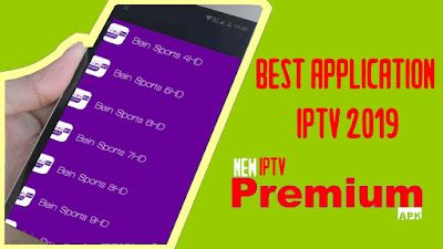 ITS NEW PREMIUM IPTV APK : IPTV HAVE ALL BEST CHANNELS SPORTS AND MOVIES BEST OF 2019
