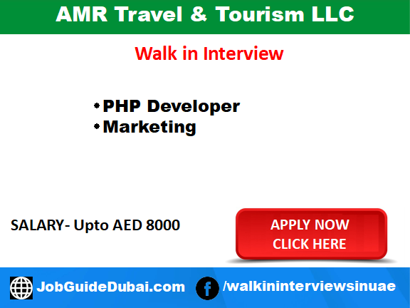Walk in Interview at AMR Travel and Tourism LLC for Marketing and PHP Developer