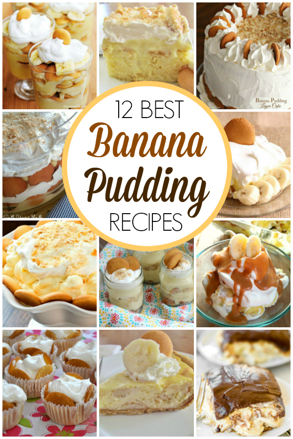 12 BEST Banana Pudding Recipes! All the recipes you'll ever need to make the perfect Banana Pudding (from traditional to easy recipes) plus fun spins on this classic southern dessert! #southern #desserts #bananapudding #traditional #easy #best