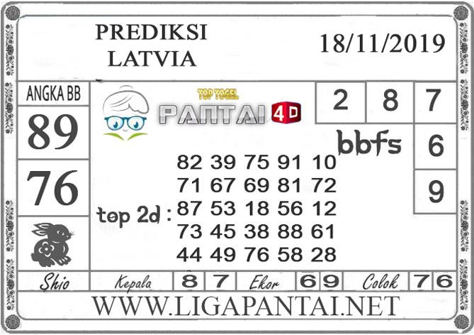 "PREDIKSI TOGEL ""LATVIA"" PANTAI4D 18 NOVEMBER 2019"