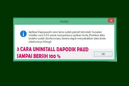2 Cara Uninstall Aplikasi Dapodik Paud Sampai Bersih