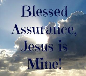 Blessed Assurance and Scripture  | scriptureand.blogspot.com