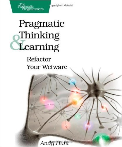 Pragmatic Thinking and Learning front cover