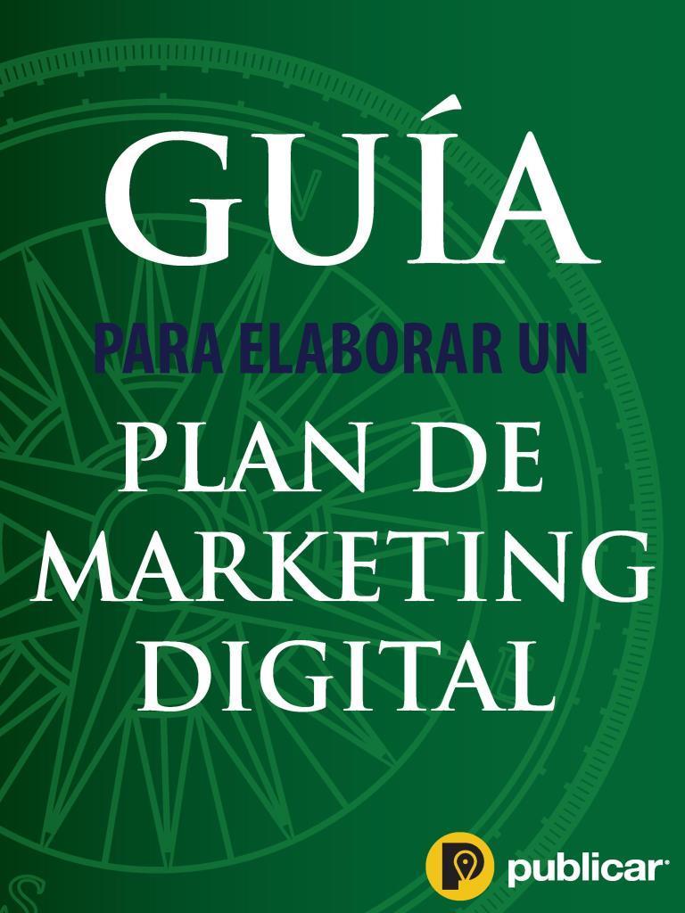 Guía para elaborar un plan de marketing digital – Ingrid Zúñiga Enríquez