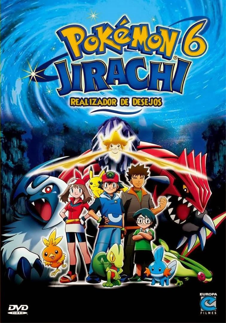Pokémon 6: Jirachi, Realizador de Desejos – Dublado (2007)