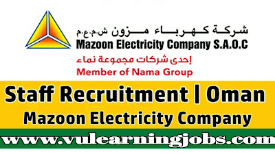 Mazoon Electricity Company S.A.O.C Staff Recruitment - Jobs In Middle East
