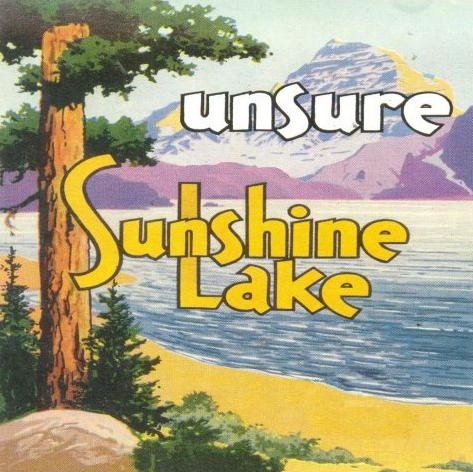 <center>Unsure - Sushine Lake EP (1998)</center>