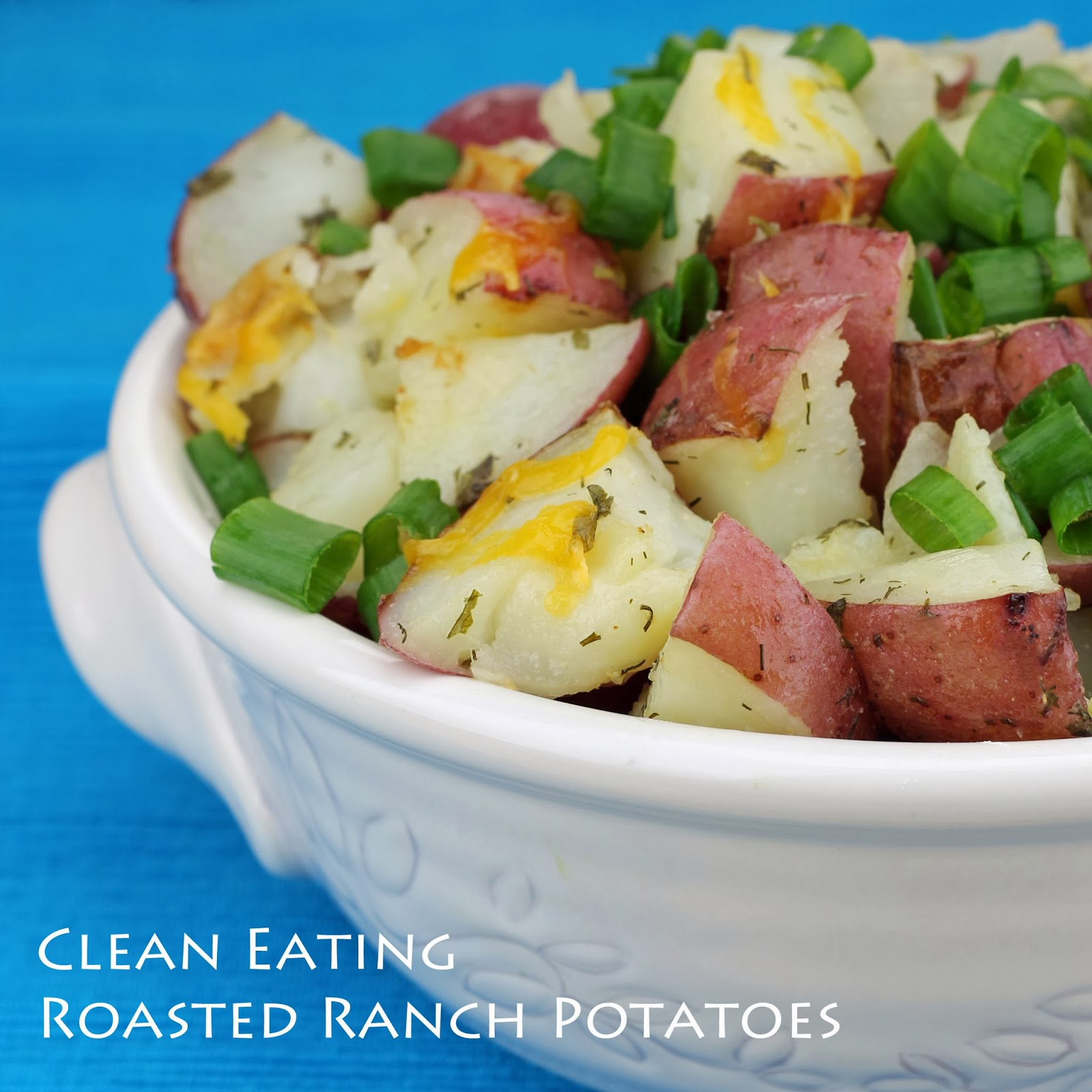 Clean Eating Ranch Potatoes