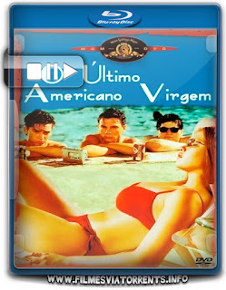 O Último Americano Virgem Torrent - BluRay Rip 720p Dublado