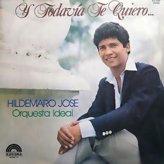 Y TODAVIA TE QUIERO - ORQUESTA IDEAL / HILDEMARO (1983)
