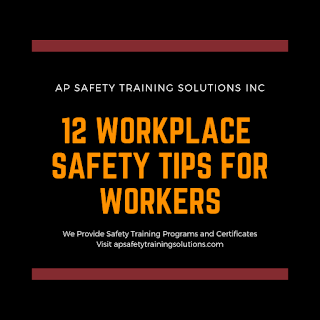 12 Workplace Safety Training Tips for Workers