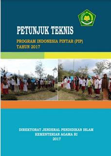 Petunjuk Teknis Program Indonesia Pintar (PIP) Tahun 2017