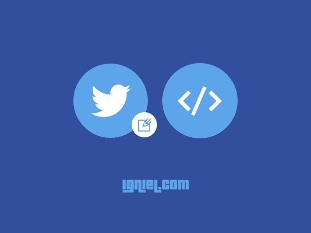Cara Embed dan Memasang Status Tweet Twitter ke Dalam Postingan Blog