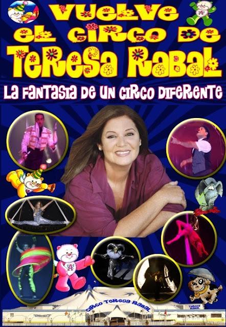 El Circo de Teresa Rabal vuelve a Madrid.