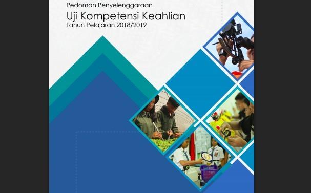 Download Pedoman Penyelenggaraan Uji Kompetensi Keahlian SMK 2019