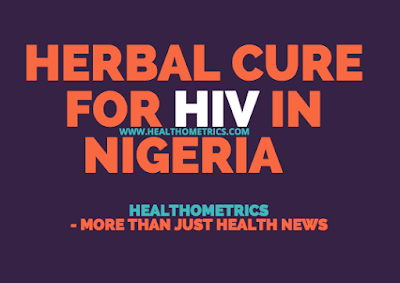 Herbal cure for hiv in Nigeria