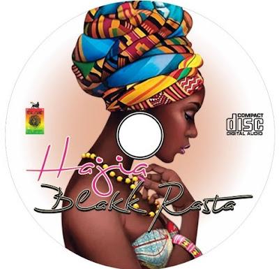 Blakk Rasta – Hajia (Mp3 Download)