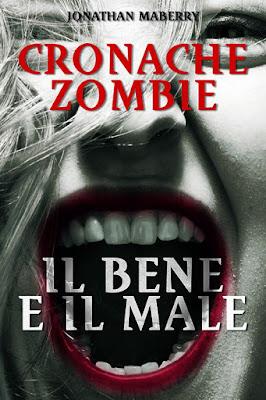 Cronache Zombie #2 - Il bene e il male (Jonathan Maberry)