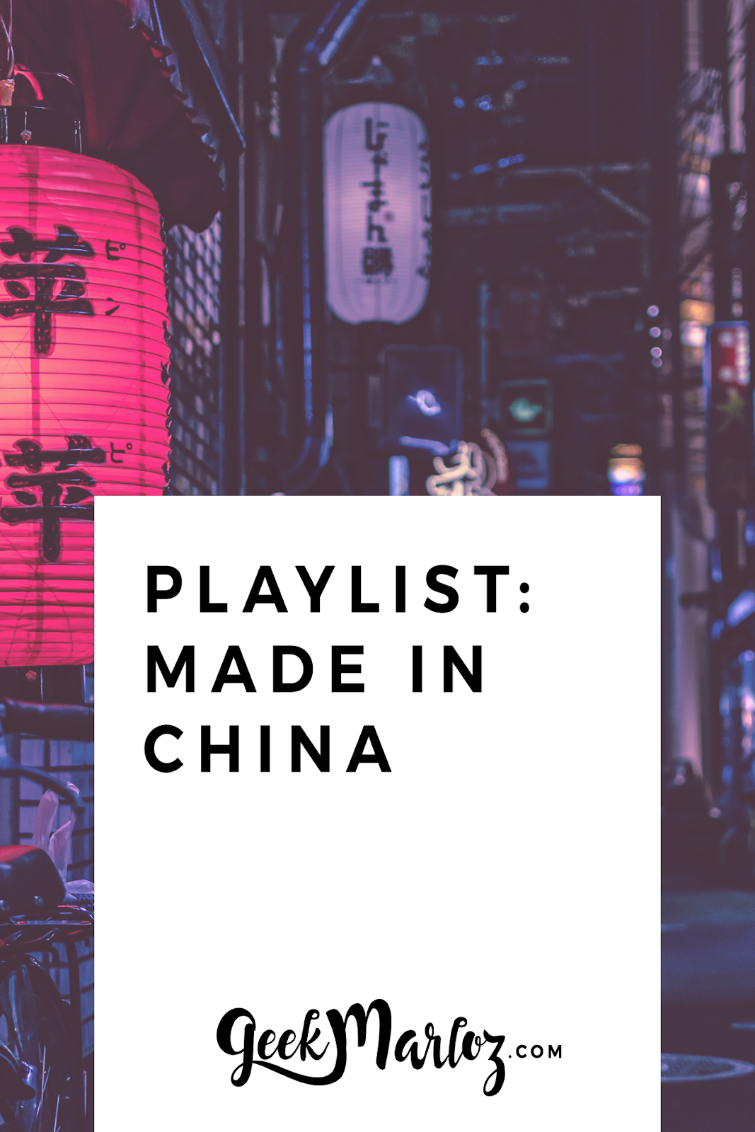Playlist: Made in China