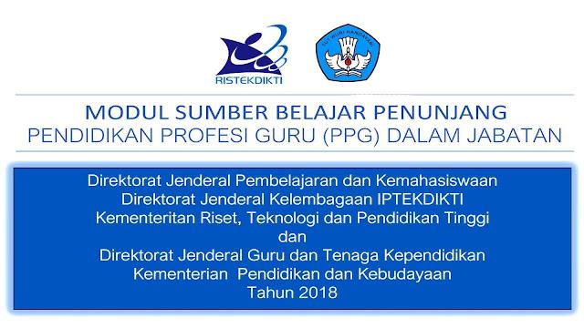 Sehubungan akan dilaksanakan pelaksanaan PPG dalam jabatan tahun  Download Modul Sumber Belajar Penunjang PPG dalam Jabatan 2018