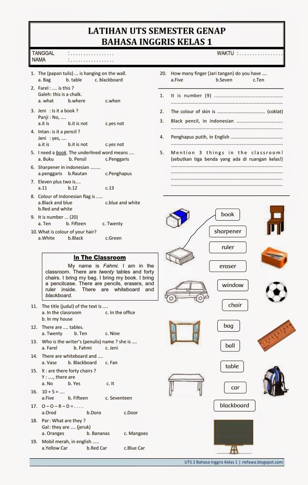 Yuk mari disimak latihan soal di bawah ini untuk mengingatkan kembali kemampuan bahasa inggris kalian! Download Soal UTS 2 Bahasa Inggris Kelas 1 - Rief Awa Blog