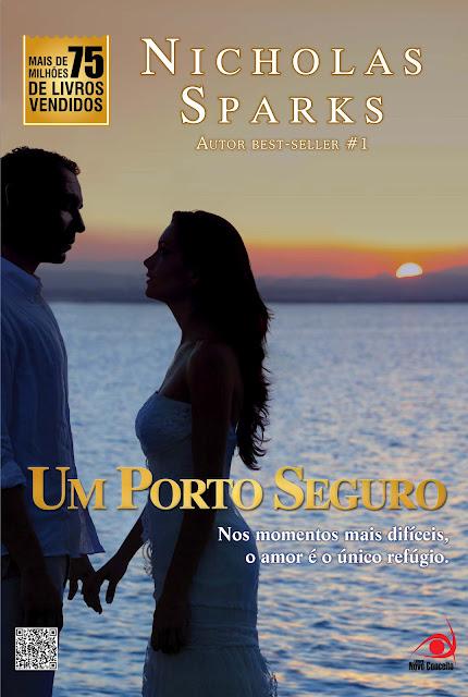 """News: Capa de """"Um Porto Seguro"""", do autor Nicholas Sparks. 6"""