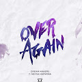 Lirik Lagu Dream Makers ft. Neysa - Over Again dan Terjemahan