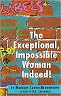 https://www.amazon.com/Exceptional-Impossible-Woman-Indeed-Labels/dp/147870389X