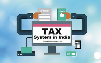 Tax System in India - An Overview