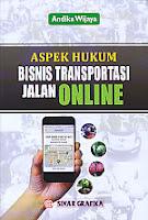 AJIBAYUSTORE  Judul Buku : Aspek Hukum Bisnis Transportasi Jalan Online