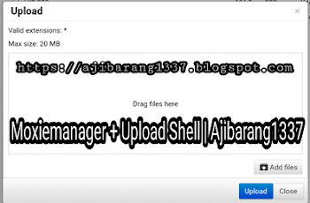 Moxiemanager + Upload Shell | Ajibarang1337