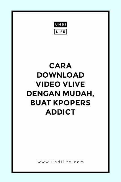 Cara download video VLive