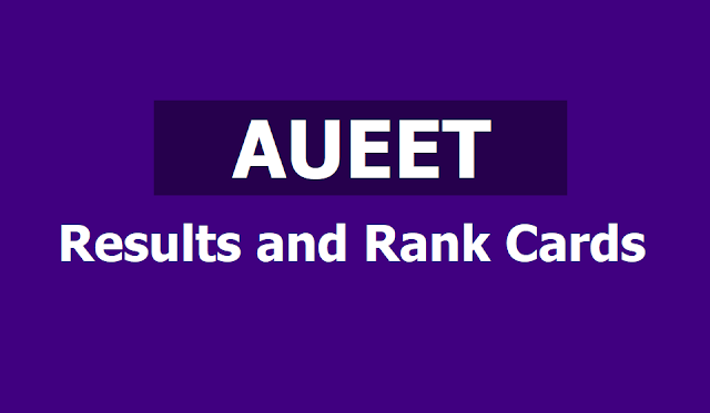 AUEET 2019 Results, Rank Cards to released on May 16