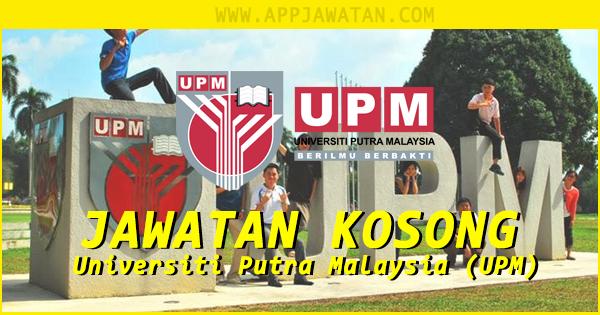 Jawatan Kosong Universiti Putra Malaysia (UPM) - 25 Oktober 2018