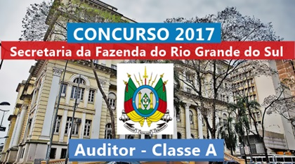 Concurso SEFAZ-RS 2017 Auditor